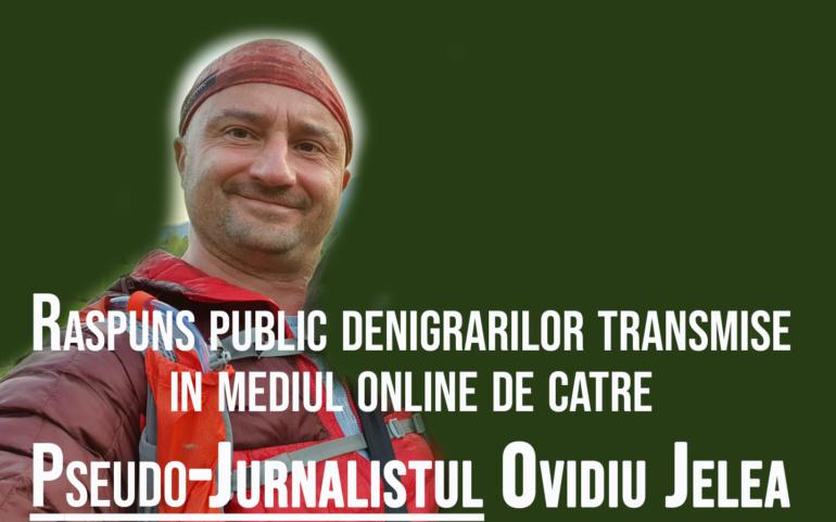 Raspunsul meu acuzatiilor promovate de catre Pseudo-Jurnalistul Ovidiu Jelea